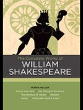 The Complete Works of William Shakespeare: Works Include: Romeo and Juliet; The Taming of the Shrew; The Merchant of Venice; Macbeth; Hamlet; A Midsum
