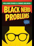 Black Nerd Problems: Essays