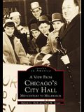 A View from Chicago's City Hall: Mid-Century to Millennium