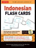 Indonesian Flash Cards: Learn the 300 Most Common Indonesian Words with All Their Derived Forms (Audio CD Included) [With CD (Audio)]