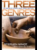 Three Genres: The Writing of Literary Prose, Poems and Plays (9th Edition)