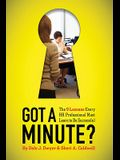 Got a Minute?: The 9 Lessons Every HR Professional Must Learn to Be Successful