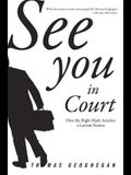 See You in Court: How the Right Made America a Lawsuit Nation