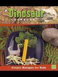 A Dinosaur Cookbook: Simple Recipes for Kids