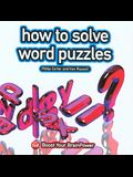 How to Solve Word Puzzles