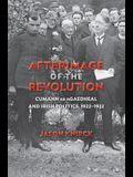 Afterimage of the Revolution: Cumann Na Ngaedheal and Irish Politics, 1922a 1932