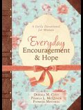 Everyday Encouragement and Hope: A Daily Devotional for Women