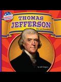 Thomas Jefferson: The 3rd President