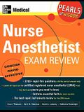 Nurse Anesthetist Exam Review: Pearls of Wisdom