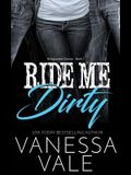 Ride Me Dirty