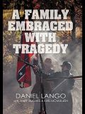 A Family Embraced with Tragedy