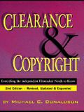 Clearance and Copyright: Everything the Independent Filmmaker Needs to Know