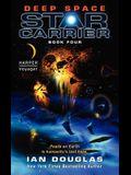Deep Space: Star Carrier: Book Four