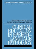 Clinical Education in Speech-Language Pathology