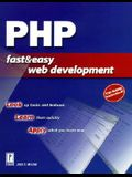 PHP Fast & Easy Web Development W/CD [With CDROM]