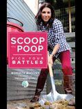 Scoop the Poop: Pick Your Battles