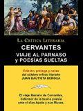 Viaje Al Parnaso y Poesias Sueltas, Cervantes, Coleccion La Critica Literaria Por El Celebre Critico Literario Juan Bautista Bergua, Ediciones Iberica
