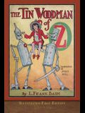 The Tin Woodman of Oz: Illustrated First Edition