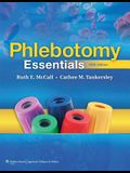 Phlebotomy Essentials, Fourth Edition and Phlebotomy Exam Review, Third Edition Package