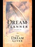The Dream Planner: Inspired by the Dream Giver