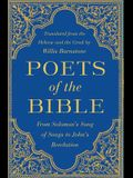 Poets of the Bible: From Solomon's Song of Songs to John's Revelation