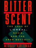 Bitter Scent: The Case of L'Oreal, Nazis, and the Arab Boycott