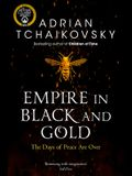 Empire in Black and Gold, 1