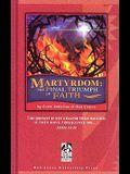 Martyrdom Student Book Grd 9-12