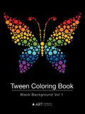 Tween Coloring Book: Black Background Vol 1: Colouring Book for Teenagers, Young Adults, Boys, Girls, Ages 9-12, 13-16, Cute Arts & Craft G