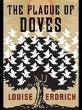The Plague of Doves: A Hannah Ives Mystery