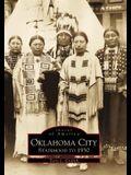 Oklahoma City: Statehood to 1930
