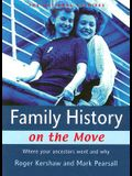 Family History on the Move: Where Your Ancestors Went and Why