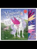 The Marvelous Book of Magical Horses: Dress Up Paper Horses and Their Fairy Friends [With Storage Envelope and 6 Paper Horses, 3 Paper-Doll Fairies, 4