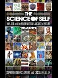 Science of Self: Man, God, and the Mathematical Language of Nature