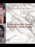 Drawing the Kafr Qasem Massacre