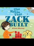 The House That Zack Built
