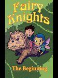 Fairy Knights: The Beginning