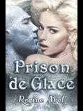 Prison de Glace