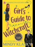 Girl's Guide to Witchcraft: 15th Anniversary Edition