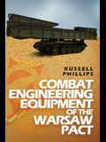 Combat Engineering Equipment of the Warsaw Pact