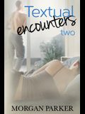 Textual Encounters: Two