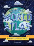 Amazing World Atlas: The World's in Your Hands