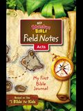 Niv, Adventure Bible Field Notes, Acts, Paperback, Comfort Print: My First Bible Journal