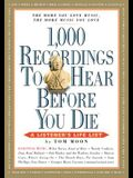 1,000 Recordings to Hear Before You Die: A Listener's Life List