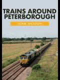 Trains Around Peterborough