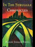In The Struggle: Chronicles