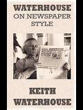 Waterhouse on Newspaper Style