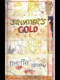 Squatter's Gold: Book 1: Sam White Homeless Mysteries