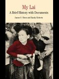 My Lai: A Brief History with Documents