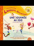 Une Drôle de Journée Au Zoo (a Funny Day at the Zoo, French / Français Language Edition)
